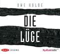 Die Lüge, 6 Audio-CDs