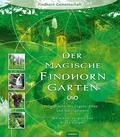 Der magische Findhorngarten