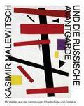 Kasimir Malewitsch und die russische Avantgarde