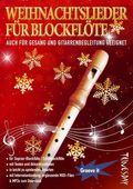 Weihnachtslieder für Blockflöte (Sopranblockflöte/Schulblockflöte)