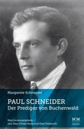 Paul Schneider - Der Prediger von Buchenwald