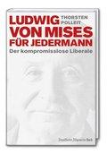 Ludwig von Mises für jedermann