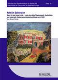 Adel in Schlesien: Adel ohne Land - Land ohne Adel?; 4