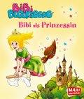 Bibi Blocksberg - Bibi als Prinzessin