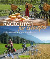 Radtouren für Genießer