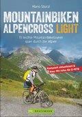 Mountainbiken Alpencross Light