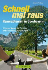 Schnell mal raus, Rennradtouren in Oberbayern