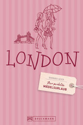Der perfekte Mädelsurlaub London