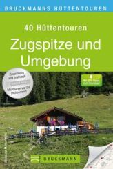 Bruckmanns Hüttentouren Zugspitze und Umgebung