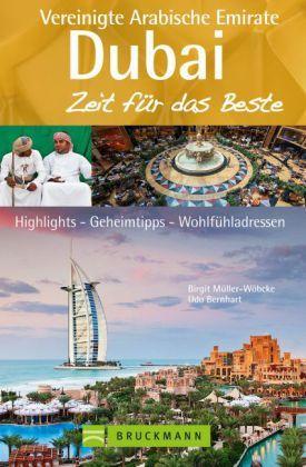 Dubai und die Vereinigten Arabischen Emirate, Zeit für das Beste