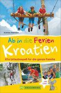 Ab in die Ferien - Kroatien