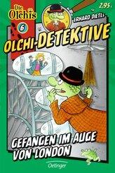 Olchi-Detektive 6. Gefangen im Auge von London