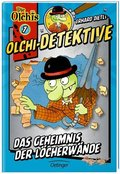 Olchi-Detektive - Das Geheimnis der Löcherwände