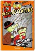 Olchi-Detektive - Das Mikado-Komplott