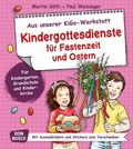 Kindergottesdienste für Fastenzeit und Ostern