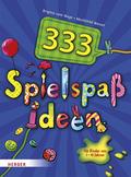 333 Spielspaßideen