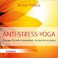 Anti-Stress-Yoga, 1 Audio-CD
