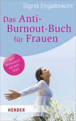 Das Anti-Burnout-Buch für Frauen