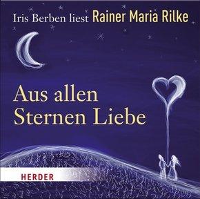 Iris Berben liest: Rainer Maria Rilke, Aus allen Sternen Liebe, Audio-CD