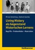 Living History als Gegenstand Historischen Lernens