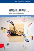 Der Rhein. Le Rhin