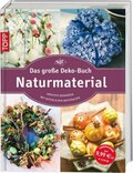 Das große Deko-Buch Naturmaterial