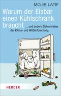 Warum der Eisbär einen Kühlschrank braucht