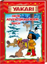 Yakari. Mein Adventskalenderbuch