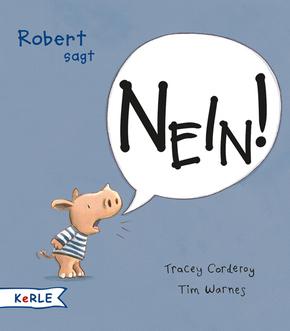 Robert sagt Nein!