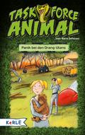 Task Force Animal - Panik bei den Orang-Utans