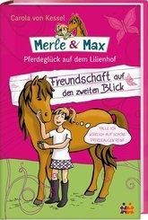 Merle & Max - Freundschaft auf den zweiten Blick