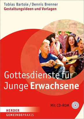Gottesdienste für junge Erwachsene, m. CD-ROM