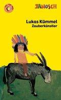 Lukas Kümmel Zauberkünstler oder Indianerhäuptling