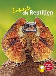 Entdecke die Reptilien