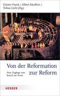 Von der Reformation zur Reform