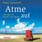 Atme auf, Audio-CD