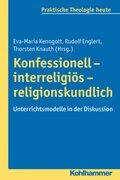 Konfessionell - interreligiös - religionskundlich