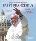Papst Franziskus: Bilder und Worte für die Seele