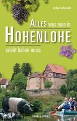Alles was man in Hohenlohe erlebt haben muss