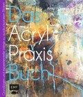 Das Acryl-Praxisbuch