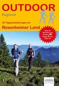 25 Tageswanderungen im Rosenheimer Land