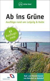 Ab ins Grüne, Ausflüge rund um Leipzig & Halle