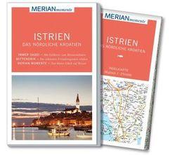 MERIAN momente Reiseführer Istrien - Das nördliche Kroatien