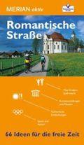 Merian aktiv Romantische Straße - 66 Ideen für die freie Zeit Reiseführer