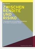 Zwischen Rendite und Risiko