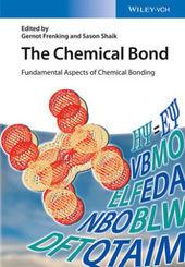 : The Chemical Bond - Fundamental Aspects of Chemical Bonding