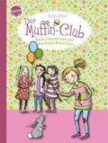 Der Muffin-Club - Beste Freundinnen und das Super-Kaninchen