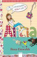 Alicia - Unverhofft nervt oft