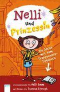 Nelli und Prinzessin - Die Sache mit dem Treppenhaus-Tagebuch