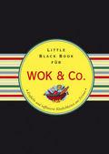 Das Little Black Book für Wok & Co.